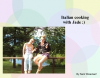 Italian cooking with Jade :)