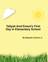 Taliyah and Emani's First Day In Elementary School