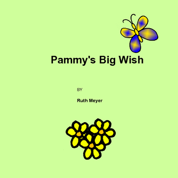 Pammy's Big Wish