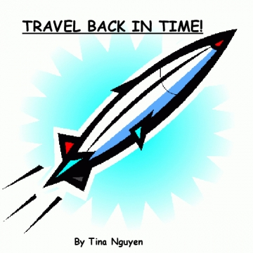 TRAVEL BACK IN TIME!
