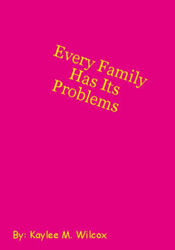 Every Family Has It's Problems