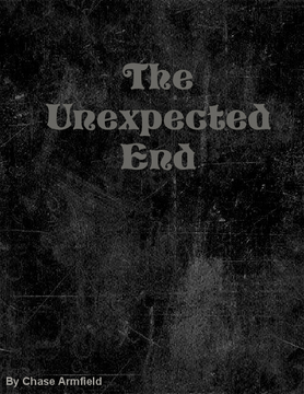 The Unexpected End