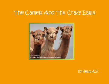the camels and the crazy eagle