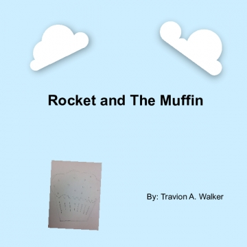 Rocket and The Muffin