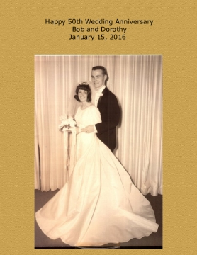 Happy 50th Anniversary Bob and Dot - January 2016