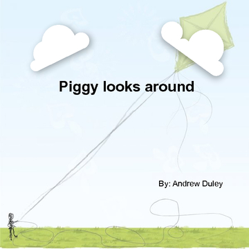 Piggy looks around