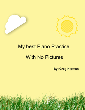 My best Piano Practice