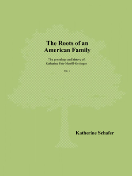 The Roots of an American Family