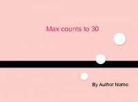 max counts to 30