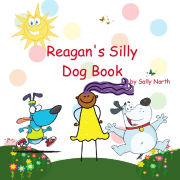 Reagan's Silly Dog Book
