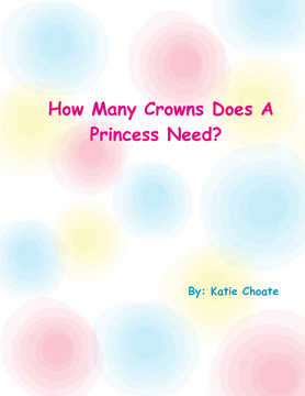 How Many Crowns Does The Princess Need?
