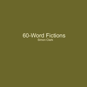 60-Word Fictions