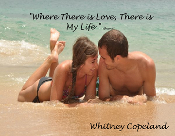 Where There is Love, There is My Life