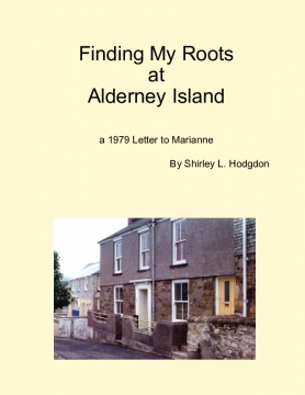 1979-Finding My Roots at Alderney Island and the UK