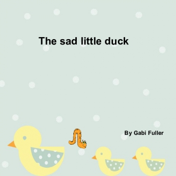 The sad little duck