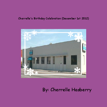 Cherrelle's Birthday Celebration (December 1st 2012)
