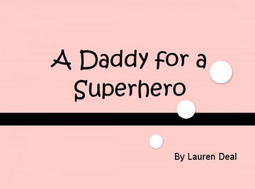 A Daddy for a Superhero