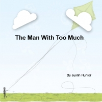 The Man With Too Much