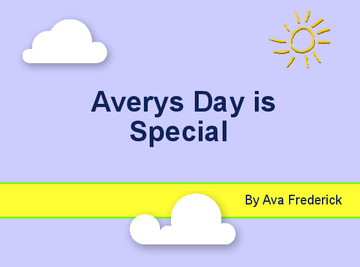 Averys's Day is Special