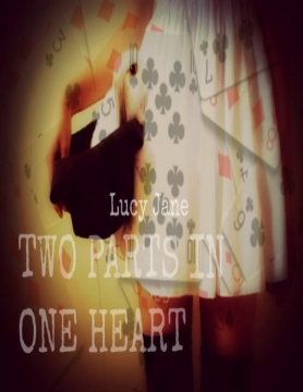 Two Parts In One Heart