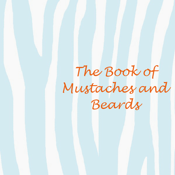 The Book of Mustaches and Beards