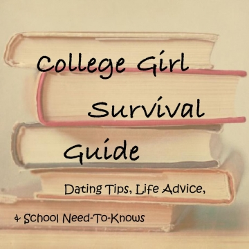 College Girl Survival Guide