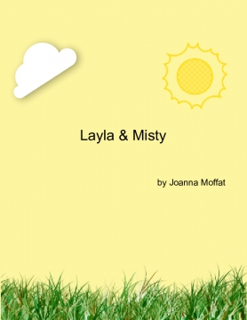 Lalya and Misty