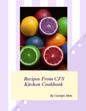 Recipes From CJ'S Kitchen