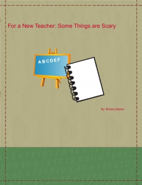 For a New Teacher: Some Things Are Scary