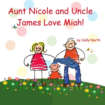 Aunt Nicole and Uncle James love Miah!