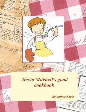 Alexia Mitchell's good cookbook