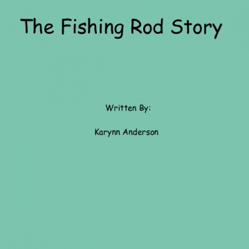 The Fishing Rod Story