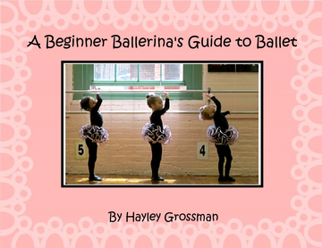 A Beginner Ballerina's Guide to Ballet