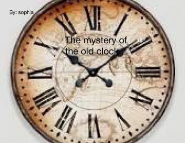 The mystery of the old clock
