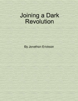 Joining a Dark Revolution