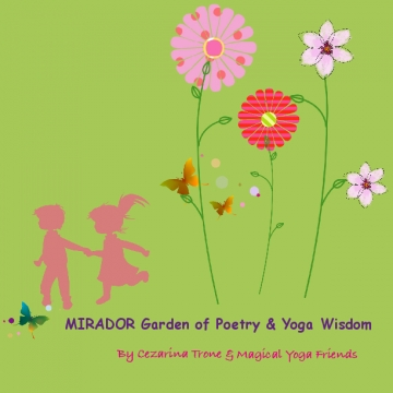 MIRADOR Garden of Poetry & Yoga Wisdom