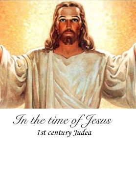 In The Time Of Jesus