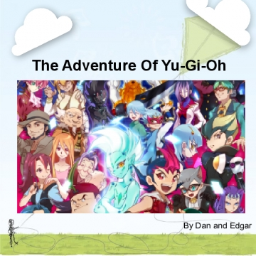 The adventure of Yu-Gi-Oh