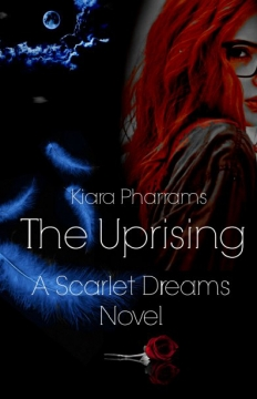 Scarlet Dreams: The Uprising