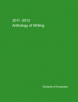 2011-2012 Anthology of Writing