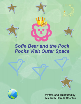 Sofie Bear and the Pock Pocks Visit Outer Space