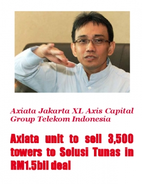 Axiata unit to sell 3,500 towers to Solusi Tunas in RM1.5bil deal