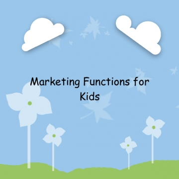 Marketing Functions for Kids