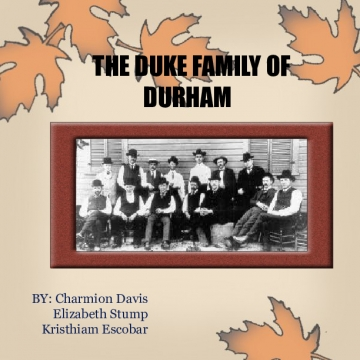 The Duke Family of Durham