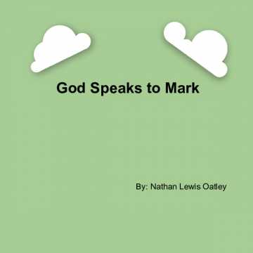 God Speaks To Mark