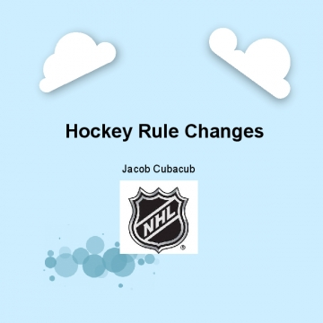 Hockey Rule Changes