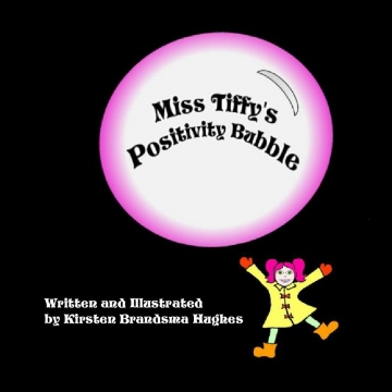 Miss Tiffy's Positivity Bubble