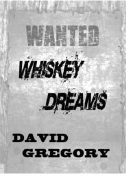 WHISKEY DREAMS