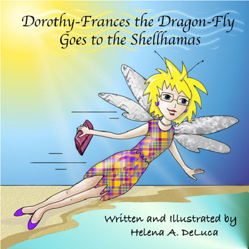 Dorothy-Frances the Dragon-Fly Goes to the Shellhamas