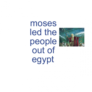 Moses Led the people out of Egypt